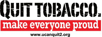 "A graphic that says ""Quit Tobacco. Make Everyone Proud. at www.ucanquit2.org"""